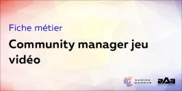 Fiche métier : community manager jeu vidéo