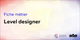 Fiche métier : level designer