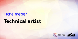 Fiche métier : technical artist