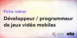 Fiche métier : développeur ou programmeur de jeux vidéo mobiles