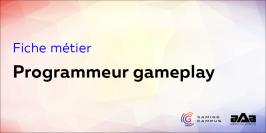 Fiche métier : programmeur gameplay