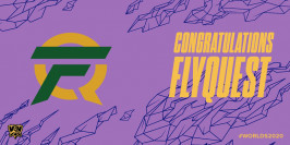 Worlds 2020 : FlyQuest valide sa qualification