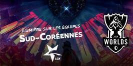 Worlds 2020 : lumière sur les équipes de la LCK