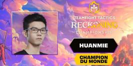 Worlds TFT Jugements : le Chinois Huanmie est le nouveau champion du monde
